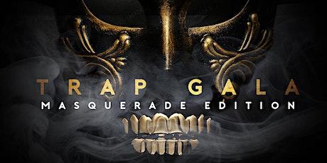 Trap Gala Masquerade Edition tickets