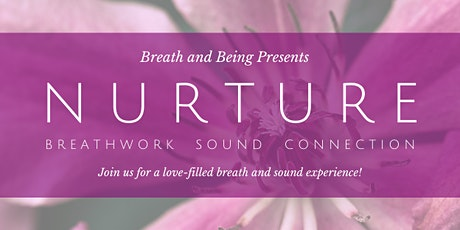 Nurture: Breath and Sound tickets