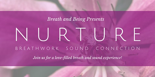 Nurture: Breath and Sound