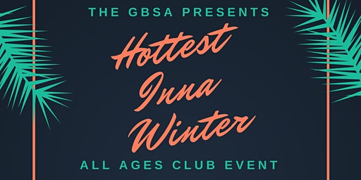 Hottest Inna Winter - All Ages Party
