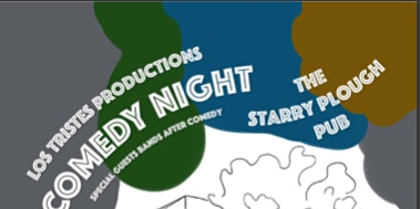 Comedy Night at The Starry Plough w/ Los Tristes @ The Starry Plough Pub