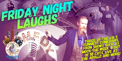 Friday Night Laughs, at Blackpool's Funniest Night Out!