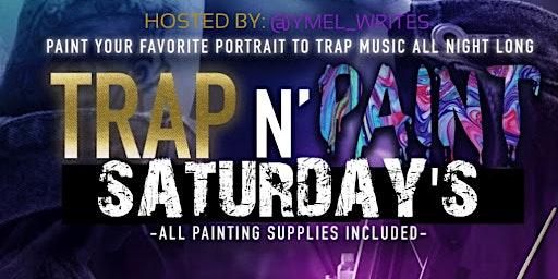 Trap&Paint @ Communion Social Lounge Jan18th @6pm
