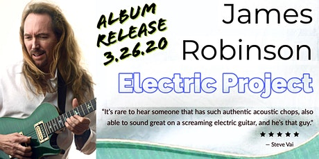 James Robinson Electric Project w/Alex Lucero & Live Again Band tickets