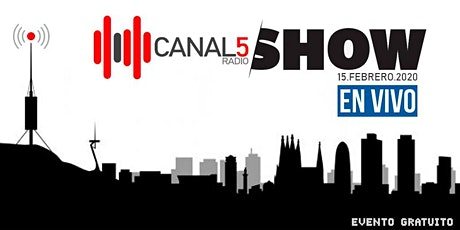 DIRECTO DE CANAL 5 RADIO EN BARCELONA entradas