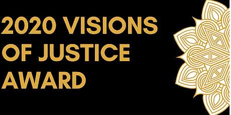 Visions of Justice 2020 Award Fundraiser tickets