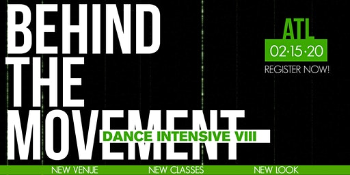 "Behind The Movement ""Dance Intensive"" Part VIII"