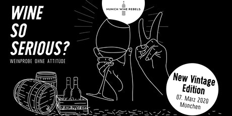 Munich Wine Rebels - PopUp Wine Tasting + Dinner - NEW VINTAGE Edition Tickets