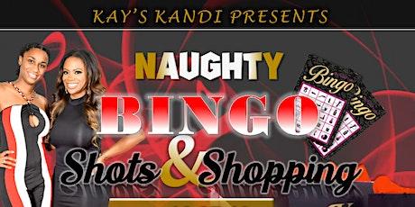 Bingo Shots and Shopping!  tickets