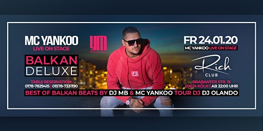 FR. 24. JAN • Mc Yankoo Live • Balkan Deluxe • Rich Club Cologne