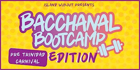 Bacchanal Bootcamp - Pre-Trinidad Carnival tickets