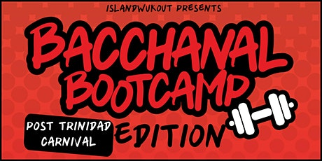 Bacchanal Bootcamp Post Trinidad Carnival tickets