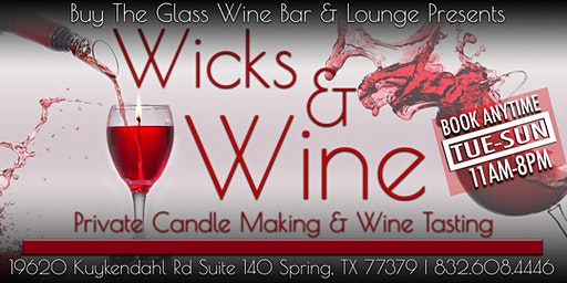Wicks n' Wine | Candle Making & Wine Tasting Experience