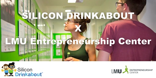 Silicon Drinkabout x LMU EC
