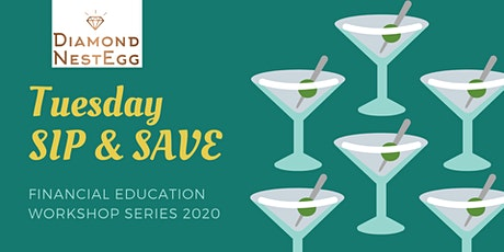 Sip & Save Financial Series: Are You Financially Fit? tickets
