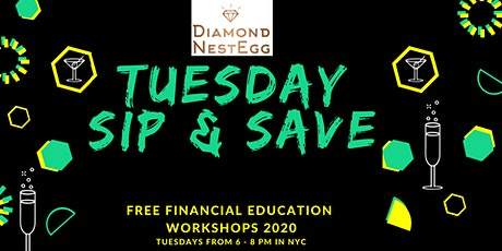 Sip & Save Financial Series: Investing Basics tickets