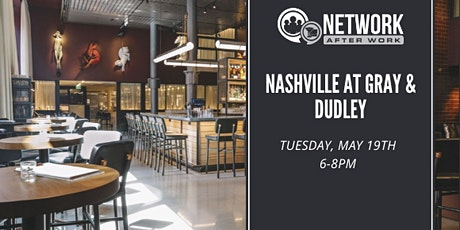 Network After Work Nashville at Gray & Dudley tickets