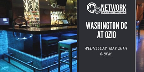 Network After Work Washington DC at Ozio tickets