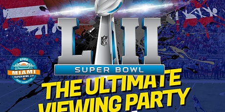 THE ULTIMATE SUPER BOWL 2020 VIEWING PARTY tickets