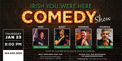 Comedy Night at Kelly Brothers! January 23rd