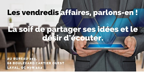 Les vendredis affaires, parlons-en ! tickets