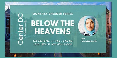 Below the Heavens w/ Dalia Mogahed tickets