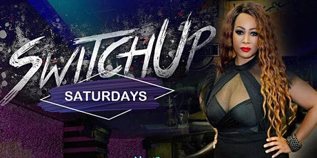 The Switch Up Saturday tickets