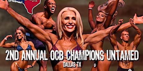 OCB Champions Untamed: 2nd Annual 2020 tickets