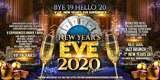 Bye 2019 Hello '20 VIP New Year's Eve 2020 Experience