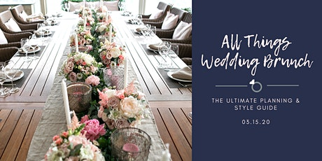 All  Things Wedding Brunch Planning & Styling Guide tickets