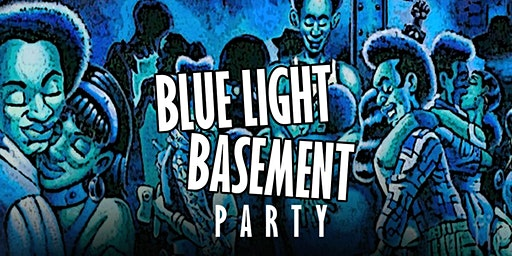 BASEMENT BLUE LIGHT PARTY After Tim Cunningham VALENTINE'S DAY WKND