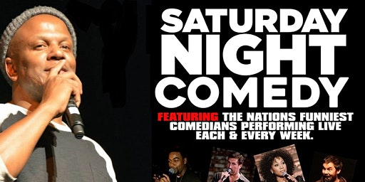 Saturday Comedy Show & After Party