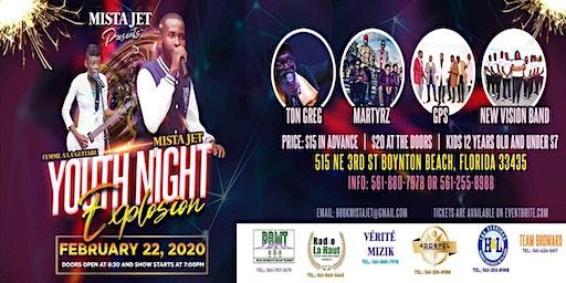 Mista Jet Presents: Youth Night Explosion