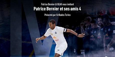 Patrice Bernier et ses amis 4 présenté par Grillades Torino billets