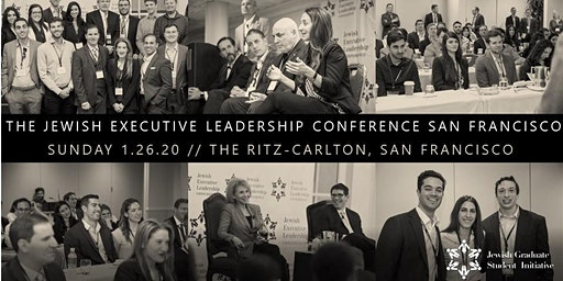 The 2020 Jewish Executive Leadership Conference San Francisco
