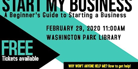 I Need Help Starting my Business! tickets