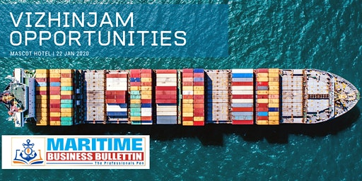 Maritime Business Bulletin Launch & Opportunity at Indian Ports
