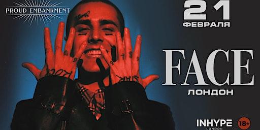 FACE - Клубный концерт в Лондоне   21 Февраля