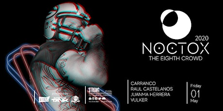 NOCTOX, The Eighth Crowd (SleazyMadrid 20th Anniversary) tickets