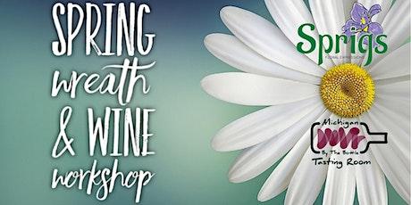Spring Wreath & Wine Workshop with Sprigs tickets