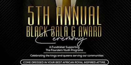 The Founders 5TH Annual Black Gala tickets