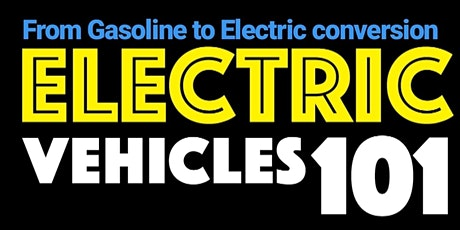 Electric vehicle conversion 101 (Gasoline to Electric) tickets