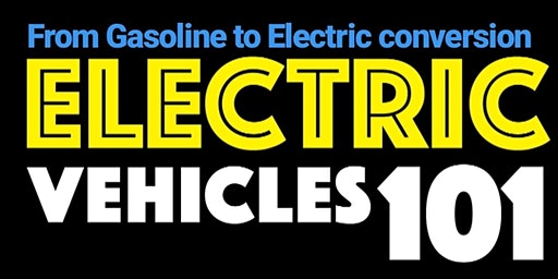 Electric vehicle conversion 101 (Gasoline to Electric)