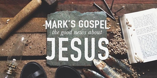 Bible Study - Gospel of Mark