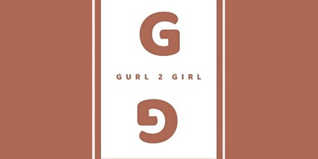 Donate to Gurl 2 Girl Networking Group tickets