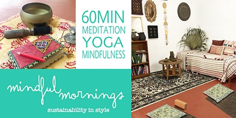 Mindful Mornings | Yoga, Meditation & Mindfulness tickets