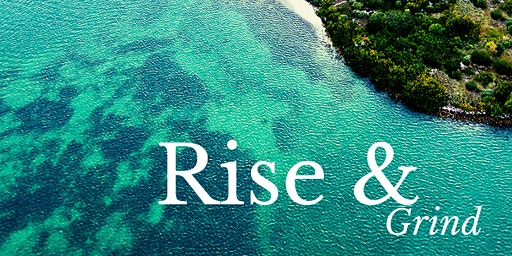 Rise & Grind Zoom Call with CEO!