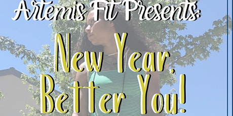 New Year, Better You! A Fun, Fit, Inspirational Evening. tickets