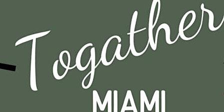 Togather Miami