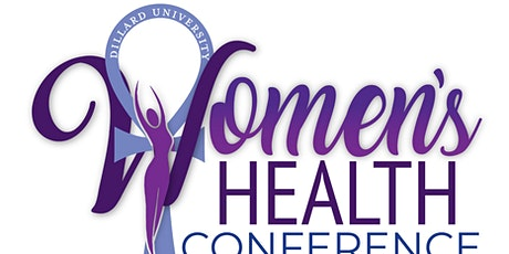 Dillard University's Women's  Health Conference tickets